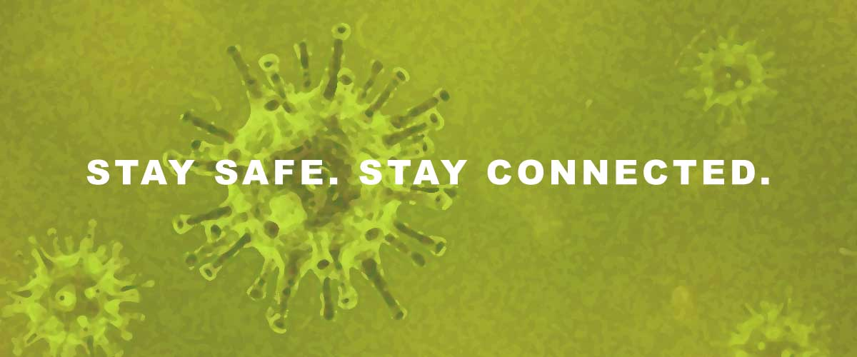 Banner image - Stay Safe. Stay Connected